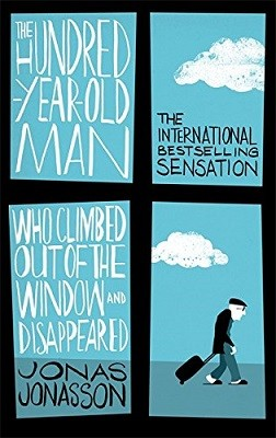 The Hundred-Year-Old Man Who Climbed Out of the Window and Disappeared (Paperback)