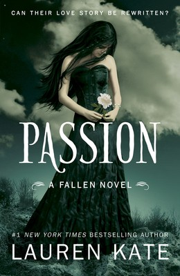 Passion: Book 3 of the Fallen Series - Fallen 3 (Paperback)