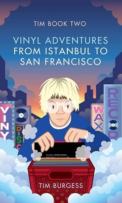 Tim: Book Two: Vinyl Adventures from Istanbul to San Francisco (Paperback)