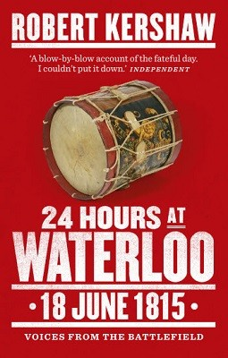 24 Hours at Waterloo: 18 June 1815 (Paperback)