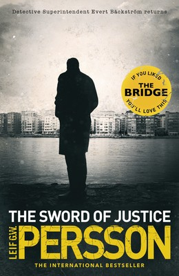 The Sword of Justice - Backstrom 3 (Hardback)