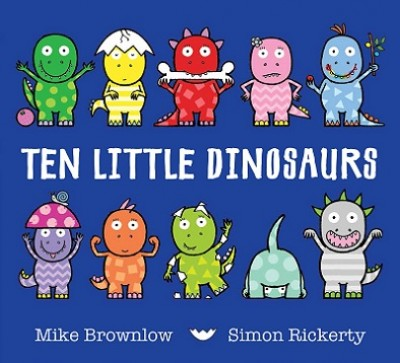Ten Little Dinosaurs - Ten Little 3 (Paperback)