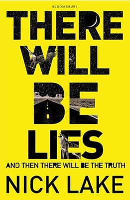 There Will be Lies (Paperback)