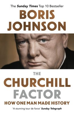 Cover The Churchill Factor: How One Man Made History
