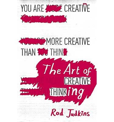 Cover The Art of Creative Thinking