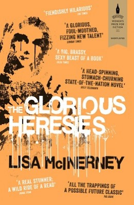 The Glorious Heresies (Paperback)