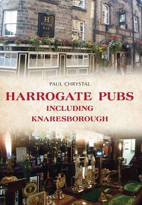 Harrogate Pubs: Including Knaresborough - Pubs (Paperback)