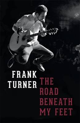 The Road Beneath My Feet - Signed Edition