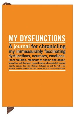 My Dysfunctions - Mini Inner-Truth Journal (Notebook / blank book)