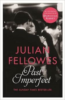 Past Imperfect (Paperback)