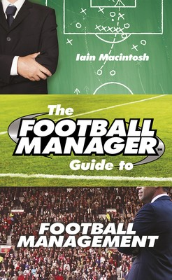 Cover The Football Manager's Guide to Football Management
