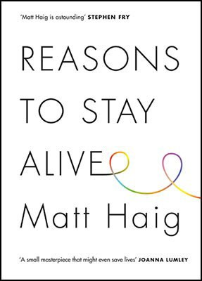 Reasons to Stay Alive - Signed Edition