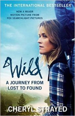Wild: A Journey from Lost to Found (Paperback)