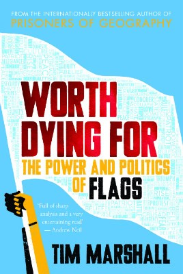 Cover Worth Dying for: The Power and Politics of Flags