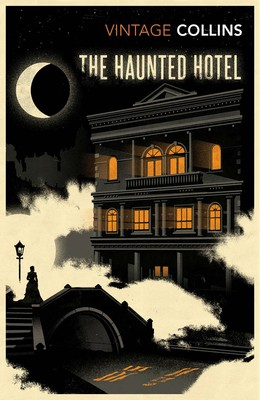 Image result for the haunted hotel by wilkie collins