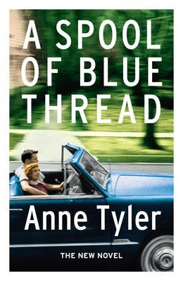 A Spool Of Blue Thread - Signed Edition