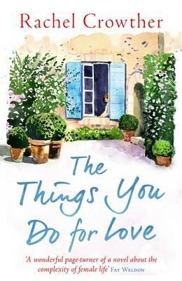 The Things You Do for Love: Mothers and Daughters, Lovers and Lies (Paperback)