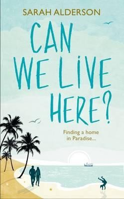 Can We Live Here: Finding a Home in Paradise (Paperback)