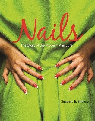 Nails: The Story of the Modern Manicure (Paperback)