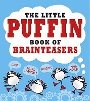 The Little Puffin Book Of Brainteasers - Waterstones Exclusive