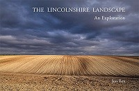 The Lincolnshire Landscape - an Exploration