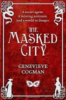 The Masked City - The Invisible Library Series 2 (Paperback)
