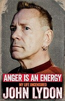 Anger is an Energy: My Life Uncensored