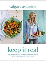 Keep it Real: Create a Healthy, Balanced and Delicious Life - For You and Your Family (Hardback)