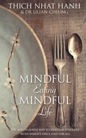 Mindful Eating, Mindful Life