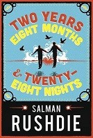 Two Years Eight Months and Twenty-Eight Nights - Signed Edition (Hardback)