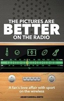 The Pictures are Better on the Radio