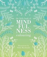 The Mindfulness Colouring Book
