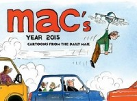 Mac's Year: Cartoons from the Daily Mail 2015