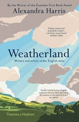 My softcover edition of Alexandra Harris' Weatherland: Writers and Artists Under English Skies