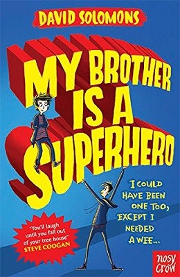 Cover My Brother is a Superhero