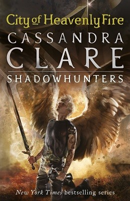 The Mortal Instruments 6: City of Heavenly Fire - The Mortal Instruments 6 (Paperback)
