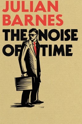 The Noise of Time (Hardback)