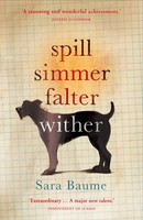 Spill Simmer Falter Wither (Paperback)