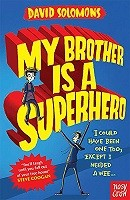 My Brother is a Superhero - My Brother is a Superhero (Paperback)