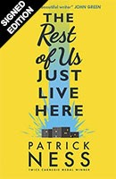 Rest of Us Just Live Here - Signed Edition