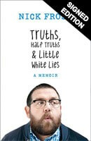 Truths, Half Truths and Little White Lies - Signed Edition