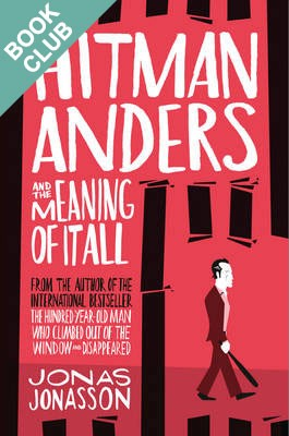 Hitman Anders and the Meaning of it All (Paperback)