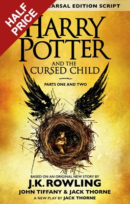 Harry Potter and the Cursed Child - Parts I & II: (Special Rehearsal Edition) The Official Script Book of the Original West End Production (Hardback)
